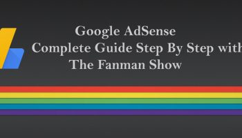 Google-AdSense-Guide-Step-by-step-with-thefanmanshow