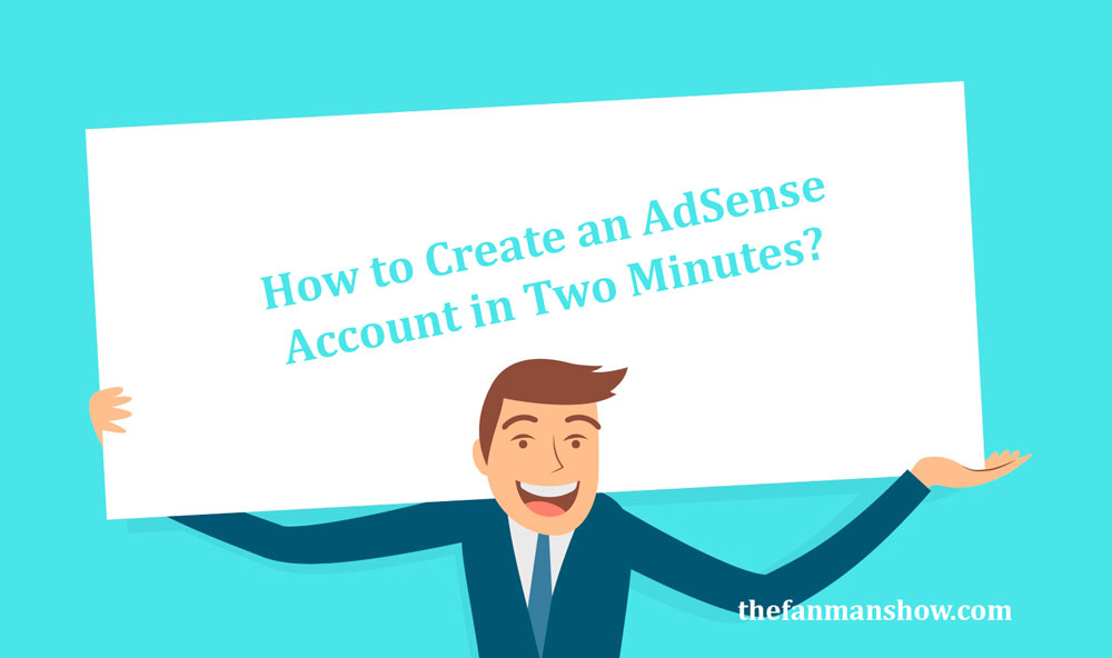 How-to-Create-an-AdSense-Account-Step-By-Step-Guide