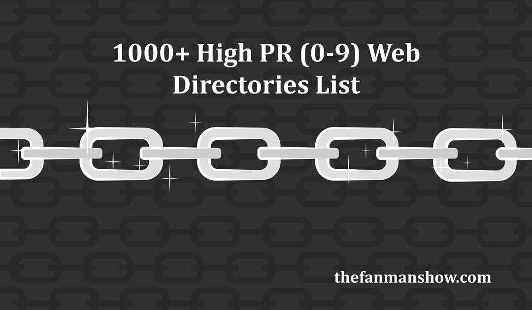 1000+ Free Web Directories List of High PR (0-9) for