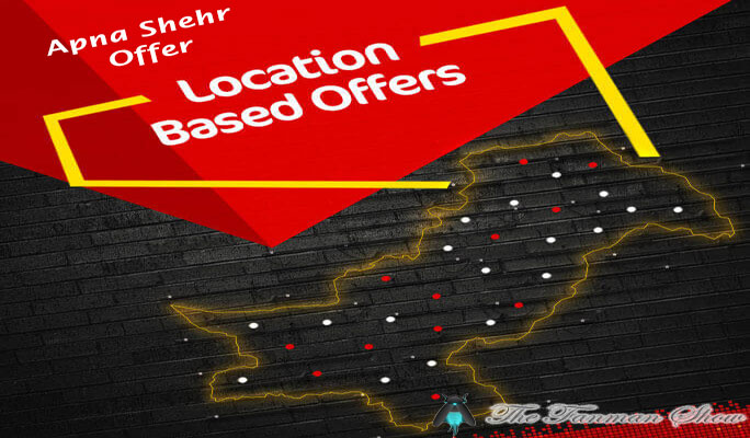 Mobilink-Location-Based-Offer—Apna-SHehr-offer