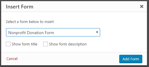 Donation Forms For Non-Profit Organizations - insert form in WPForm