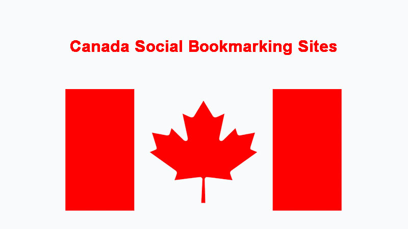 Canada Social Bookmarking Sites List to Get Traffic From Canada