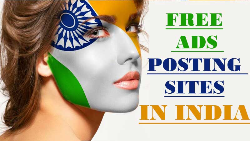 600+ Free Ad Posting Sites in India to Advertise Your Business For Free