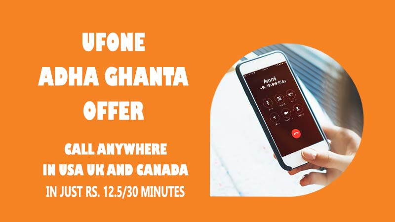 Ufone Adha Ghanta Offer - Ufone Call Package USA UK and Canada